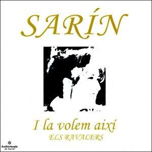 Els Ravalers, Sarín 歌手頭像