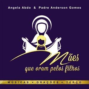 Angela Abdo, Padre Anderson Gomes 歌手頭像