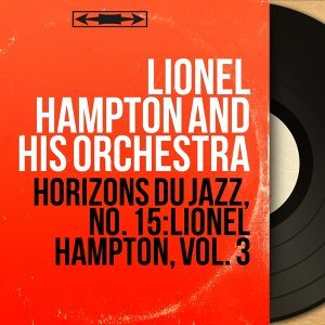 Lionel Hampton And His Orchestra 歌手頭像