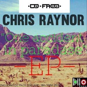 Dj facci, Chris raynor, Dj Facci, Chris Raynor 歌手頭像