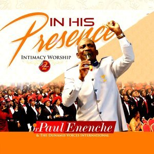 Paul Enenche, The Dunamis Voices International 歌手頭像