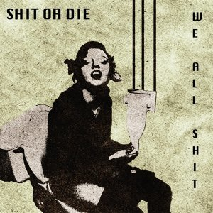 We All Shit 歌手頭像