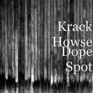 Krack Howse 歌手頭像