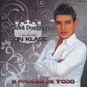 Giovanni Dominguez Y Su Grupo Con Klase 歌手頭像