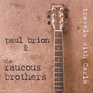 Paul Brion And The Raucous Brothers 歌手頭像