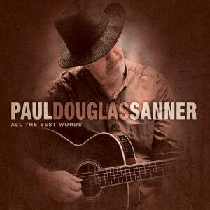 Paul Douglas Sanner 歌手頭像