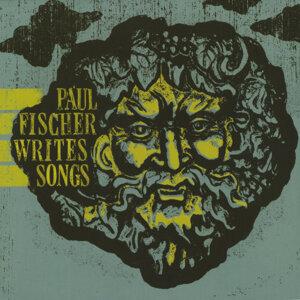 Paul Fischer Writes Songs 歌手頭像