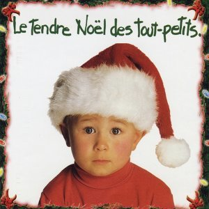 Le tendre Noël des tout-petits 歌手頭像