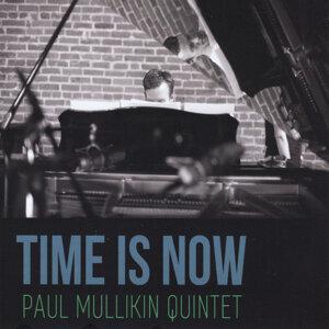Paul Mullikin Quintet 歌手頭像