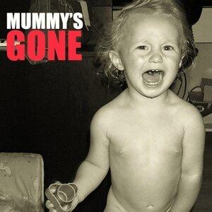 Mummy's Gone 歌手頭像