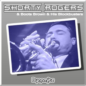 Shorty Rogers & His Big Band, Boots Brown & His Blockbusters 歌手頭像