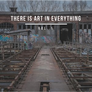 There Is Art In Everything 歌手頭像