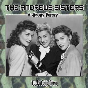 The Andrews Sisters, Jimmy Dorsey 歌手頭像