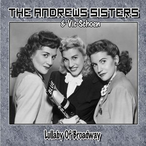 The Andrews Sisters, Vic Schoen 歌手頭像