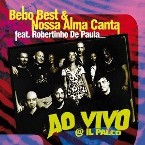 Bebo Best & Nossa alma canta feat. Robertinho De Paula 歌手頭像