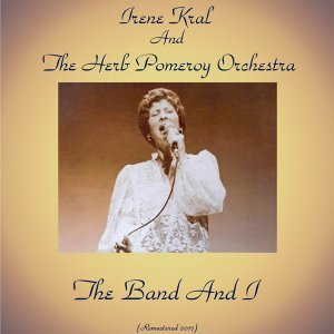 Irene Kral And The Herb Pomeroy Orchestra 歌手頭像