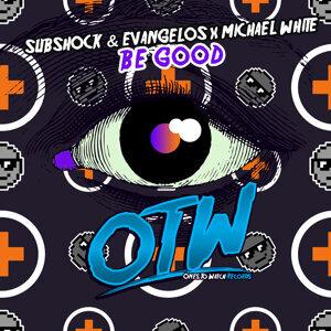 Subshock & Evangelos x Michael White 歌手頭像