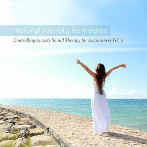 Natural Anxiety Remedies 歌手頭像