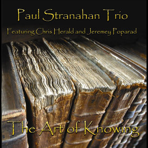 Paul Stranahan Trio 歌手頭像