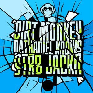 Dirt Monkey, Nathaniel Knows 歌手頭像