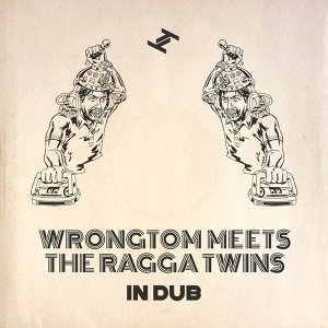 Wrongtom, The Ragga Twins 歌手頭像