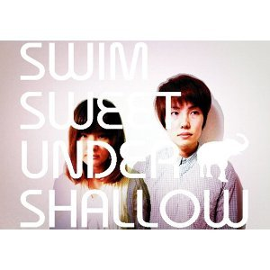 SWIM SWEET UNDER SHALLOW