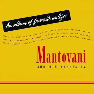 Mantovani and His Orchestra 歌手頭像