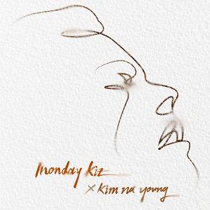 Monday Kiz, Kim Na Young (먼데이 키즈, 김나영)