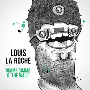 Louis La Roche 歌手頭像