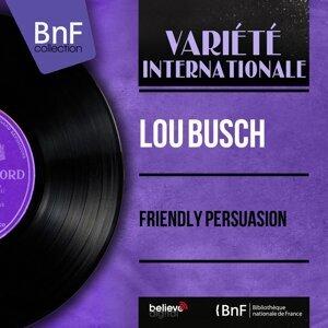 Lou Busch 歌手頭像