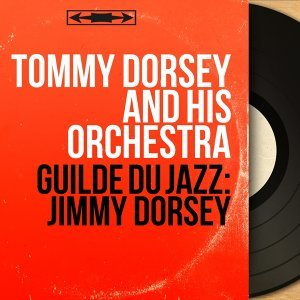 Tommy Dorsey and His Orchestra 歌手頭像