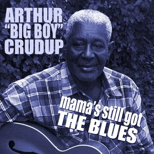 "Arthur ""Big Boy"" Crudup 歌手頭像"