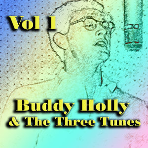Buddy Holly & The Three Tunes