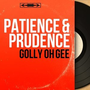 Patience & Prudence