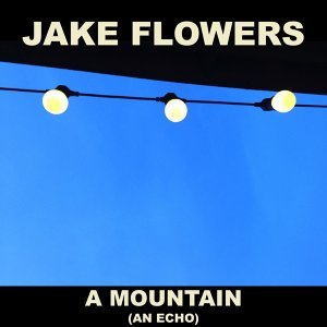 Jake Flowers 歌手頭像