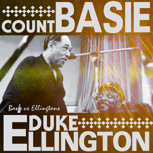 Duke Ellington & Count Basie 歌手頭像