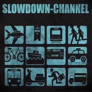 Slowdown Channel 歌手頭像