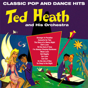 Ted Heath and His Orchestra