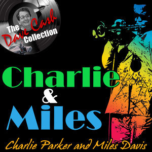 Charlie Parker&Miles Davis 歌手頭像