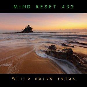 Mind Reset 432 歌手頭像