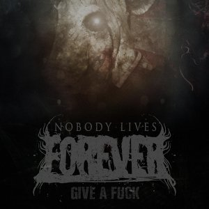 Nobody Lives Forever 歌手頭像