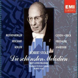 Nicolai Gedda/Gottlob Frick/Symphonie-Orchester Graunke/Robert Stolz/Wolfgang Anheisser /Anneliese Rothenberger 歌手頭像