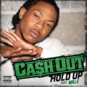 Ca$h Out featuring Wale