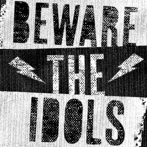 Beware The Idols 歌手頭像