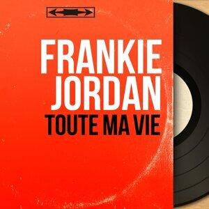 Frankie Jordan 歌手頭像