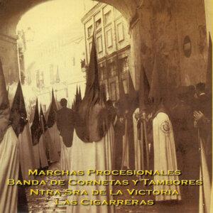Banda de Cornetas y Tambores Nuestra Señora de la Victoria Las Cigarreras 歌手頭像