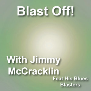 JIMMY McCRACKLIN & HIS BLUES BLASTERS 歌手頭像