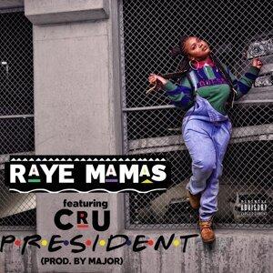Raye Mamas 歌手頭像
