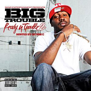 Big Trouble 歌手頭像