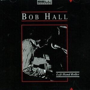Bob Hall 歌手頭像